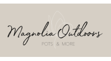 Magnolia Outdoors – Pots & More